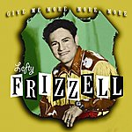 Lefty Frizzell Give Me More, More, More