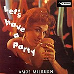 Amos Milburn Let's Have A Party
