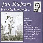 Jan Kiepura Brunettes, Blondes... Brunetki Blondynki...