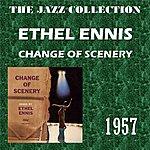 Ethel Ennis Change Of Scenery