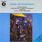 Warsaw National Philharmonic Orchestra Szymanowski: Stabat Mater / Symphony No. 3 / Demeter Op. 37 / Litany To The Virgin Mary