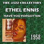 Ethel Ennis Have You Forgotten