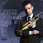 Joe Burgstaller License To Thrill