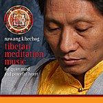 Nawang Khechog Tibetan Meditation Music