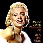 Marilyn Monroe Diamond's Are A Girl's Best Friend