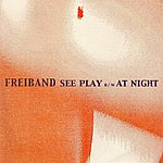 Freiband At Night / See Play - Ep