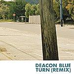 Deacon Blue Turn (Remix)