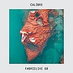 Calibre Fabriclive 68: Calibre