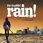 Richard Moore Rain! The Musical