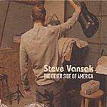 Steve Vansak The Other Side Of America