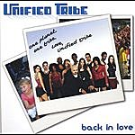 Unified Tribe Back In Love