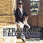 "The Travelin' Bluesman Songs From The Road ""Live"""