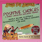 The Uncle Brothers Songs For Schools: Positive Choices