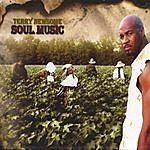 """Terry Newsome """"Soul Music"""" *double Cd* 21 Songs!"""