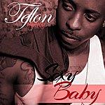 Teflon Sexy Baby