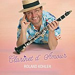 Roland Kohler Clarinette D'amour