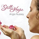 Angie Nussey Still Hope