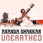 Ananda Shankar Unearthed (The Unreleased Music Of Ananda Shankar)