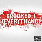 Crooked I Everythang - Single