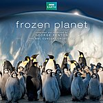 George Fenton Frozen Planet (Soundtrack From The Tv Series)
