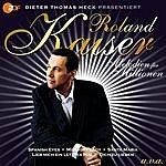 Roland Kaiser Melodien Für Millionen