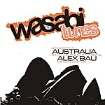 Alex Bau Wasabi Tunes... Gringotechno In Australia - The Soundtrack