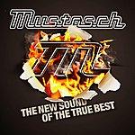 Mustasch The New Sound Of The True Best