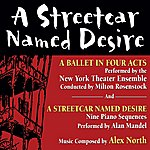 Alex North A Streetcar Named Desire - A Ballet In Four Acts / Nine Piano Sequences