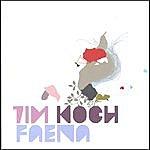 Tim Koch Faena