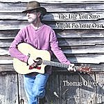Thomas Oliver The Life You Save Might Be Your Own