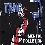 Tang Mental Pollution