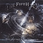 The Fifth Sun The Hunger To Survive