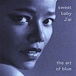Sweet Baby J'ai The Art Of Blue