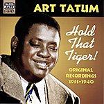 Art Tatum Hold That Tiger! (1933-1940)