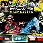 Eek-A-Mouse Most Wanted: Eek A Mouse