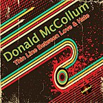 Donald McCollum It's A Thin Line Between Love & Hate