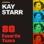 Kay Starr 80 Favorite Tunes By Kay Starr