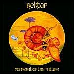 Nektar Remember The Future