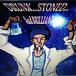 Tuck Drunk, Stoned & Brilliant