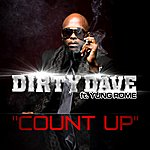 Dirty Dave Count Up (Feat. Yung Rome) - Single