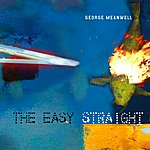 George Meanwell The Easy Straight