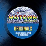 Cover Art: Motown The Musical Originals - 14 Classic Songs That Inspired The Broadway Show!