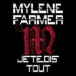 Mylène Farmer Je Te Dis Tout (Edit)