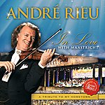 André Rieu In Love With Maastricht - A Tribute To My Hometown