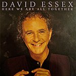 David Essex Here We Are All Together