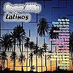 Alma Latina Super Hits Latinos