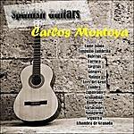 Carlos Montoya Spanish Guitars: Carlos Montoya