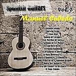 Manuel Cubedo Spanish Guitars: Manuel Cubedo Vol. 2