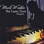 Mark Winkler The Laura Nyro Project