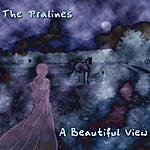The Pralines A Beautiful View